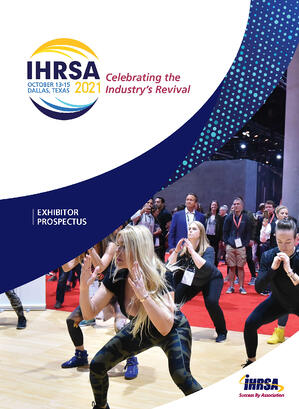 2021 IHRSA Exhibitor Prospectus and Contract_April Update_COVER